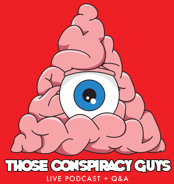 those conspiracy guys